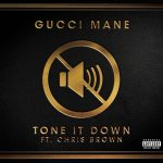 Gucci Mane – Tone It Down Ft Chris Brown (Instrumental)