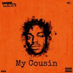 Kodak Black – My Cousin (Instrumental)