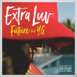 Future – Extra Luv Ft YG (Instrumental)