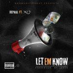 Depaul – Let Em Know Ft Xo (Instrumental)