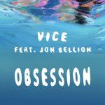 Vice – Obsession Ft Jon Bellion (Instrumental)