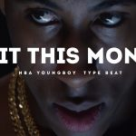 Nba Youngboy x Moneybagg Yo – Wit This Money Type Beat
