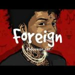 Famous Dex x Sahbabii x Rich The Kid – Foreign Type Beat