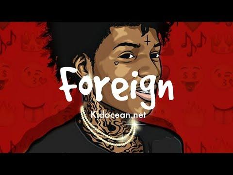 Famous Dex X Sahbabii X Rich The Kid Foreign Type Beat Instrumentalfx