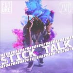Future – Stick Talk (Instrumental)