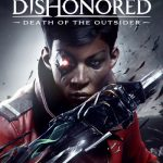 Dishonored: Death of the Outsider – Menu Theme Song