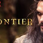 Is Frontier Season 2 On Netflix USA?