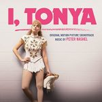 I, Tonya Soundtrack (2017) – Complete List of Songs