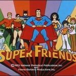 Super Friends – Opening Theme Songs