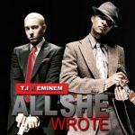 T.I. – That's All She Wrote Ft Eminem (Instrumental)
