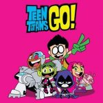 Teen Titans Go – Original Theme Song