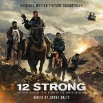 12 Strong Soundtrack (2018) – Complete List of Songs