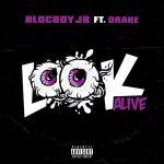 BlocBoy JB & Drake – Look Alive (Instrumental)
