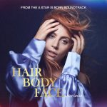Lady Gaga - Hair Body Face