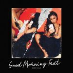 Queen Naija – Good Morning Text Instrumental